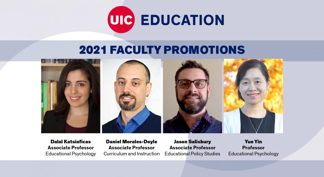 2021 Faculty Promotions: Image of Dalal Katsiaficas, Daniel Morales-Doyle, Jason Salisbury, and Yue Yin
